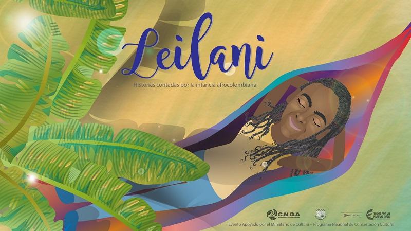 Leilani, historias contadas por la infancia afrocolombiana