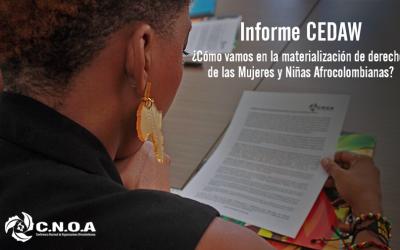 Informe CEDAW: ¿Cómo vamos en la materialización de derechos de las Mujeres y Niñas Afrocolombianas?