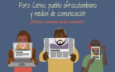 Censo, Pueblo Afrocolombiano y Medios de Comunicación