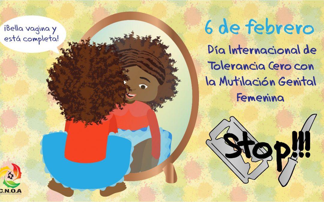 6 de febrero día internacional de la tolerancia cero con la mutilación genital femenina