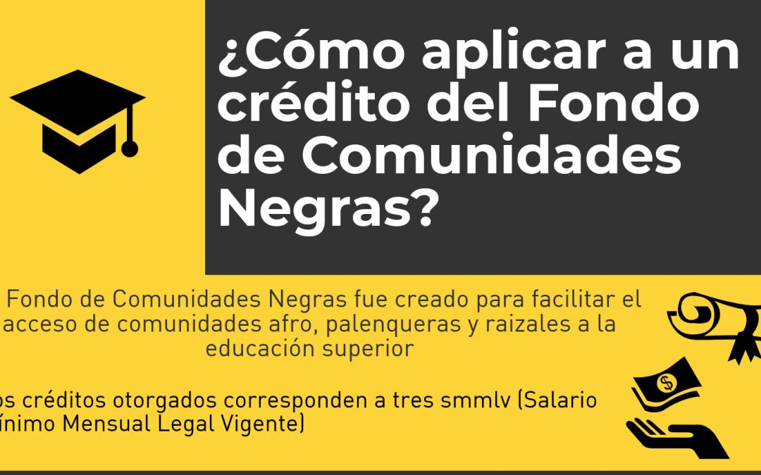 Créditos y Becas condonables para comunidades negras, afrocolombianas, palenqueras y raizales