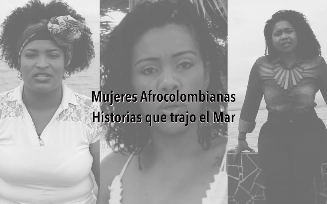 Mujeres afrocolombianas, historias que trajo el Mar