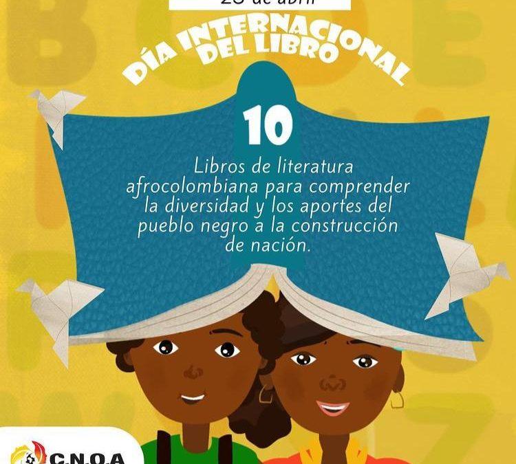 Literatura Afrocolombiana: Día Internacional del Libro